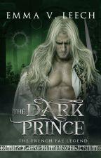 The Dark Prince. (Book 1) by LaDameBlanche