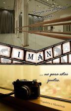 Imán (en proceso de edición) by NapoleonyMermelada