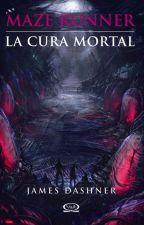 The Maze Runner: La Cura Mortal. (Newt y Tu) TERMINADA. by ItsLizRios