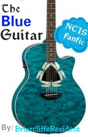 The Blue Guitar (NCIS fanfic)