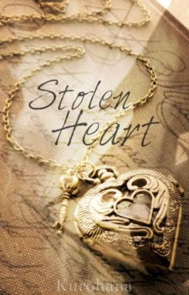 Stolen Heart by Kurohana
