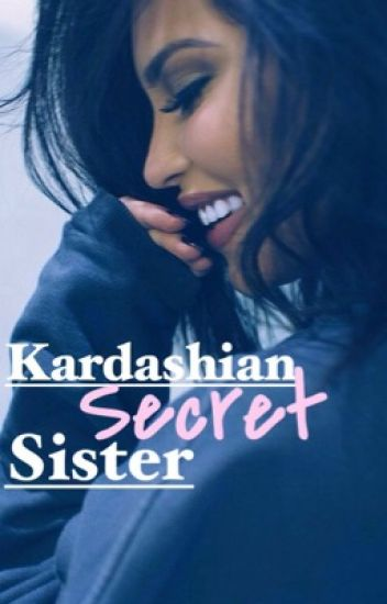 Kardashians Secret Sister