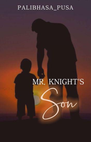 Mr. Knight's Son