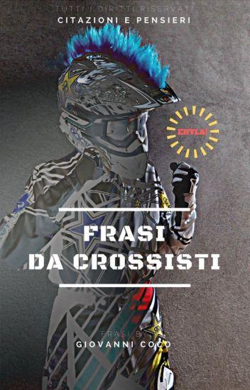 Frasi Da Crossisti Giovanni Coco Wattpad