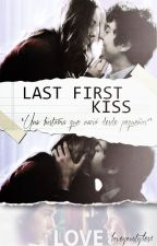 Last First Kiss by bestylesgirl