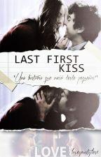Last First Kiss by bestylesgirl