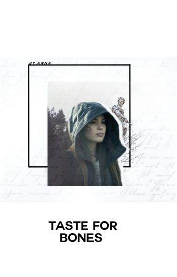 Taste for Bones // Embry Call