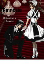 Amnesia - Sebastian x Reader [DISCONTINUED] by Pretty_Maids_In_Rows