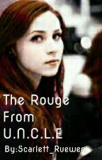 The Rouge From U.N.C.L.E by Scarlett_Ruewen