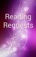 Reading Requests (Open) by writingsomethingmt