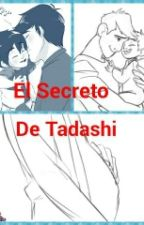 Hidashi/El Secreto De Tadashi/Yaoi/Mprg by Emi_1572