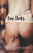 Rated R One Shots by AddictedToHisLove
