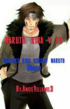 Nuruto : Kiba Inuzuka Y  Yo by Kisumy-uchiha