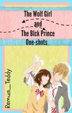 One-shots (The wolf Girl and the Black Price) by Remus_teddy