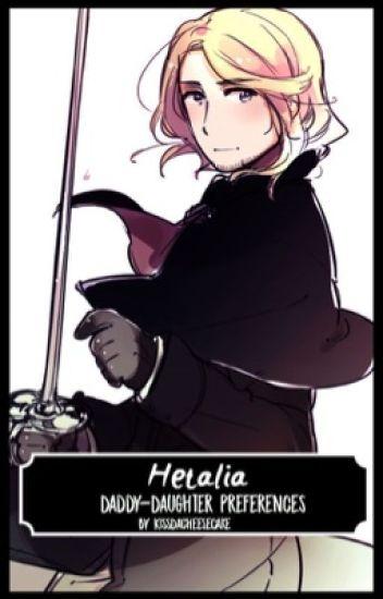 Hetalia Daddy-Daughter Preferences