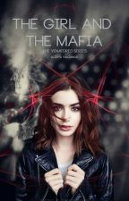 The Girl And The Mafia by Rebel_From_Inside