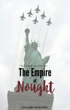 The Empire of Nought by atalebymystery