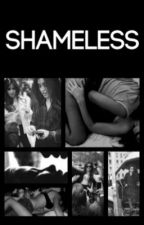 SHAMELESS - ONE SHOT CAMREN by Camren-Boss