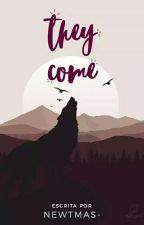 They Come | Teen Wolf  by newtmas-