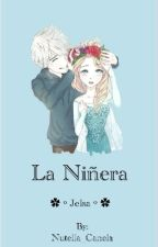 La Niñera ||Jelsa|| by Nutella_Canela
