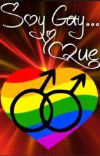 Opinión de la Homofobia..... Soy Gay... Y Que? by miguelr73