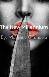 The New Millennium by Graysonswriting