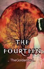 The Fourteen by _TheGoldenbird_