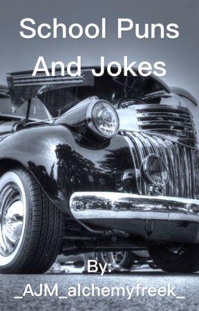 School Puns And Jokes Car Wattpad