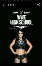WWE HIGH School (Ambraige Love) by AmbraigeLover