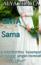 Cinta yang Sama by alya_zhalea