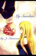 My Sunshine- A NaLu Love Story by Pattersonj16