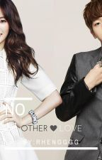 No Other Love by rhengggg