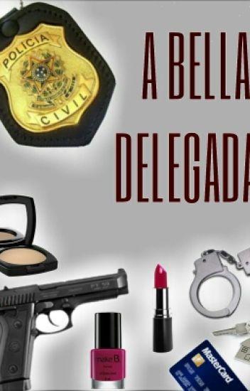 A Bella Delegada!