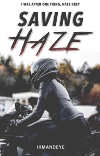 Saving Haze