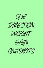 1D Weight Gain by huggableashton