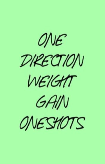 1D Weight Gain