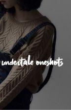 UNDERTALE ONESHOTS | ✓ by KABUKIS