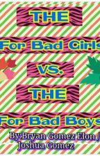The Four BadGirls vs The Four BadBoys (tagalog) by JoshuaGomez830