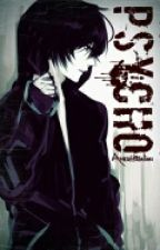 Psycho by Ameristralian