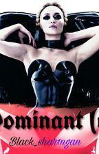 Dominant(e) by sharingan01