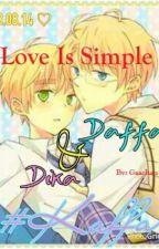 Love Is Simple (ONESHOOT - BXB) by gaachan