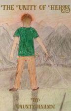The Unity of Heroes by JauntyJanan14