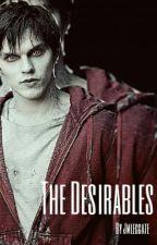 The Desirables by jmleggate
