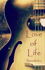 Love Of Life by nasleelisa