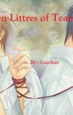 Ten Littres Of Tears (ONESHOOT - BXB) by gaachan