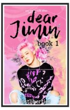 Dear Jimin [Book 1] [COMPLETED] by milkywaee