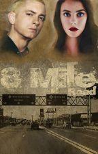 8 Mile Road- Eminem Fan Fiction (disponible en Amazon) by Beautiful_Pain__