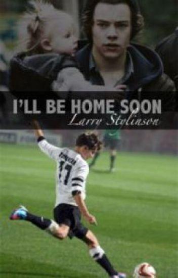 I'll be home soon - Larry AU (boyxboy)