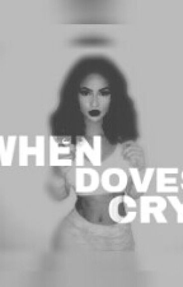 When Dove's Cry #Wattys2016