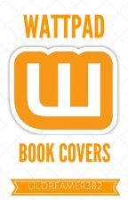 Book Covers (not accepting requests until further notice) by LilDreamer382